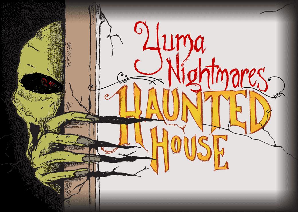 Yuma Nightmares Haunted House